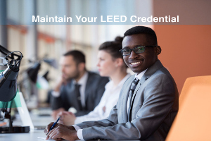 3 Ways Product Manufacturer Reps Can Maintain A LEED Credentia