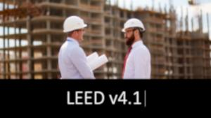 How Can Building Product Manufacturers Improve LEED v4.1?